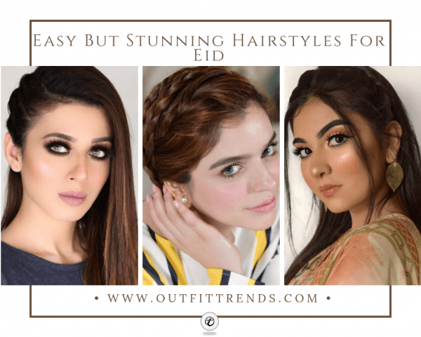 2020 Eid Hairstyles- 30 Latest Hairstyles For Girls This E