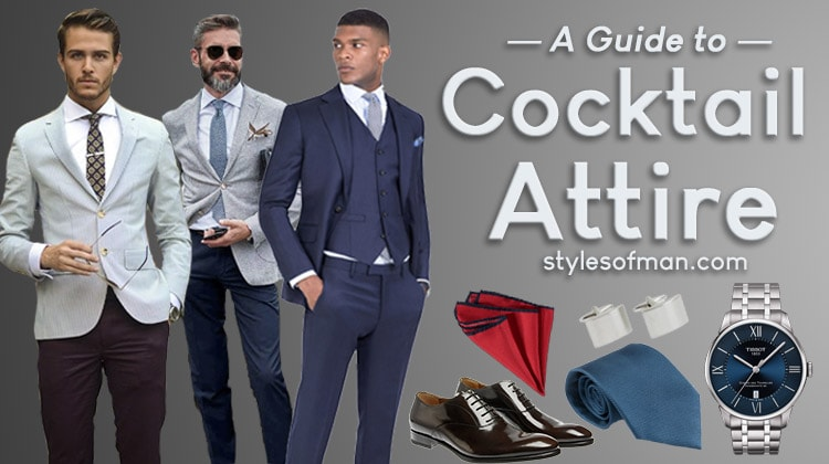 Cocktail Attire for Men: Dress Code Guide and Do's & Don'ts .