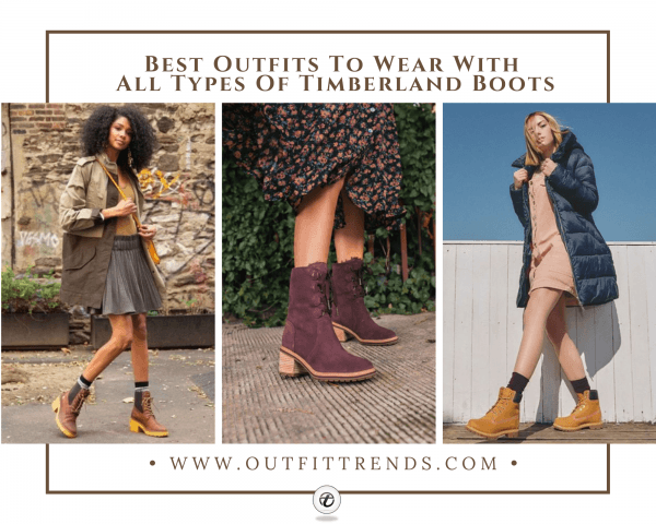 24 Cute Outfits to Wear with Timberland Boots For Gir