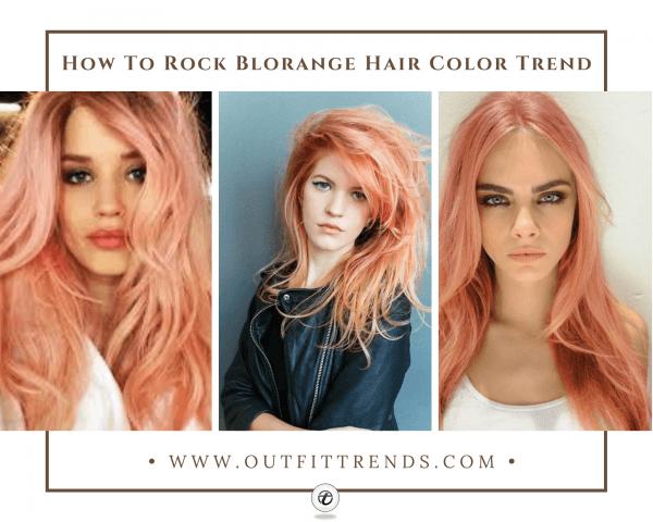 32 Cutest Blorange Hair Color, Cut & Styling Ideas for Gir