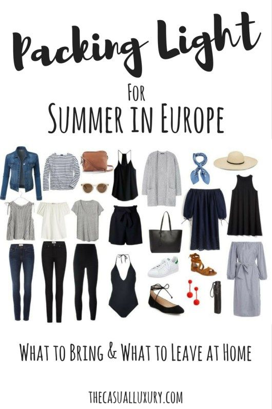 Packing Light: European Summer Edition - The Casual Luxury .
