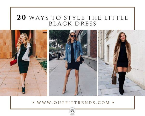 20 Outfit Ideas on How to Wear Little Black Dress in 20