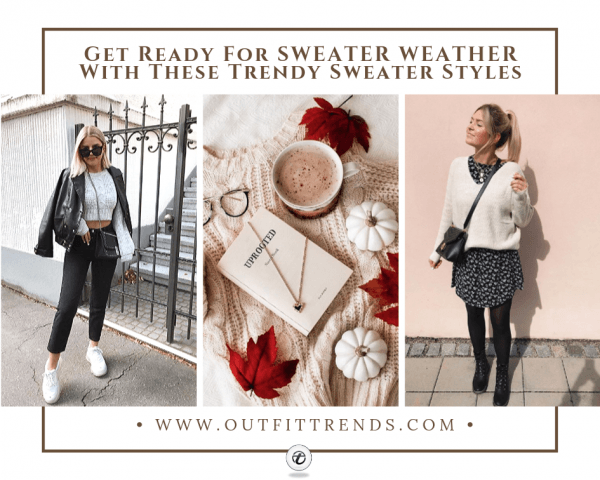 Sweater Styles 2020 - 22 Best Styles of Sweaters for Wom