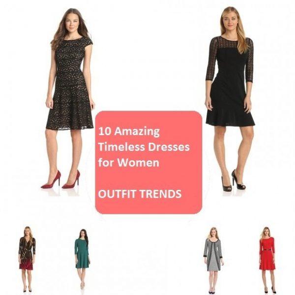 10 Amazing Timeless Dresses for Womens Clos