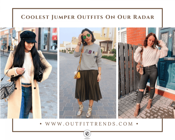 25 Trending Jumpers Outfits For Women To Copy in 20