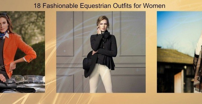 18 Trendy Equestrian Inspired Outfit Ideas for Women | Beau