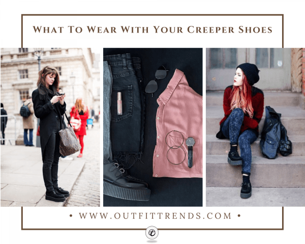 Women Creeper Shoes Outfits - 30 Ways to Wear Creeper Sho